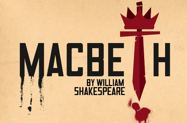 Macbeth, a play by Shakespeare