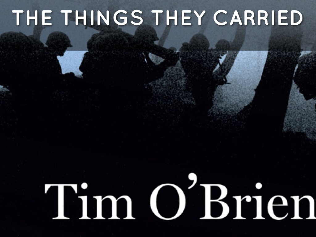 The Things They Carried a novel by Tim O'Brien