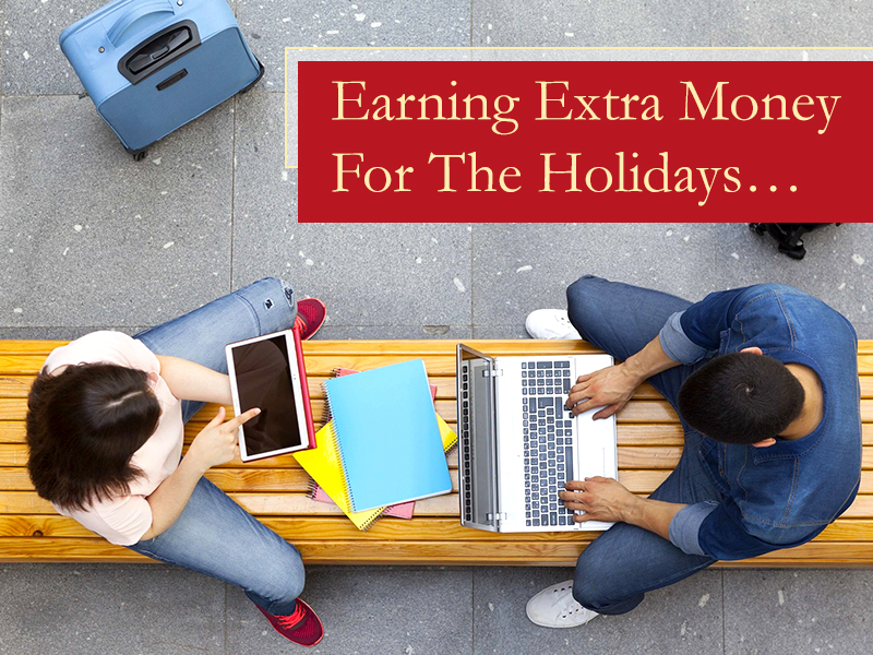 Extra Money For TheHolidays