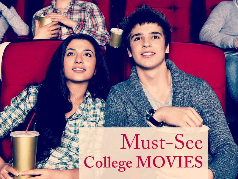MOVIES FOR COLLEGE STUDENTS