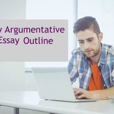 Creating an Argument Essay Outline (Persuasive Essay)